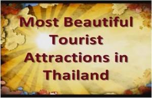 Met de video serie Most Beautiful Tourist Attractions in Thailand proberen we Thailand op een originele manier met je te delen.